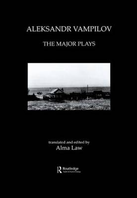 Aleksandr Vampilov: The Major Plays