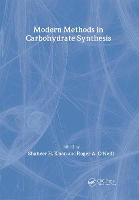 Modern Methods in Carbohydrate Synthesis
