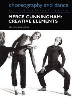 Merce Cunningham: Creative Elements