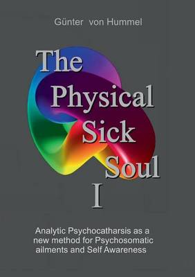 The Physical Sick Soul