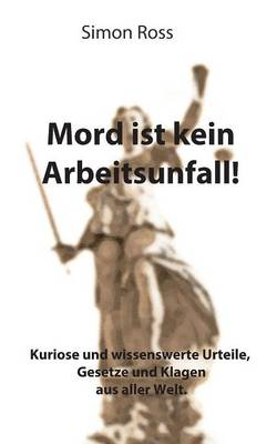 Mord Ist Kein Arbeitsunfall!