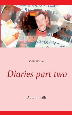Diaries Part Two