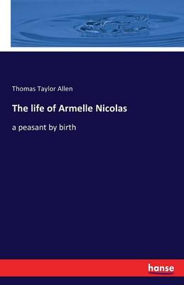 The Life of Armelle Nicolas