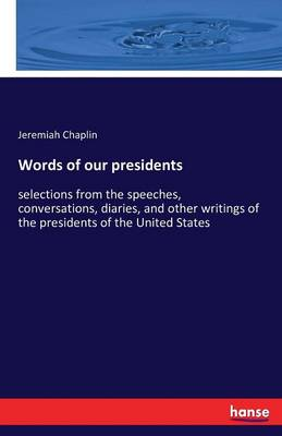 Words of Our Presidents