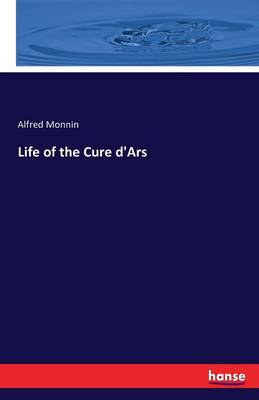 Life of the Cure D'Ars