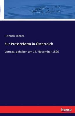 Zur Pressreform in Osterreich