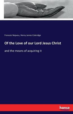 Of the Love of Our Lord Jesus Christ
