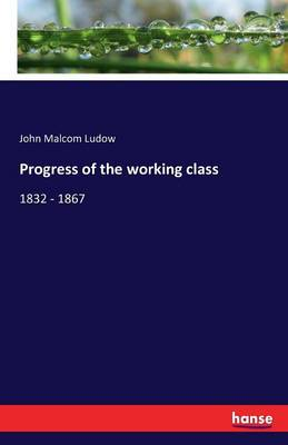 Progress of the Working Class