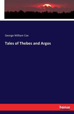 Tales of Thebes and Argos
