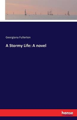 A Stormy Life