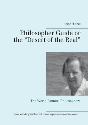 Philosopher Guide or the Desert of the Real