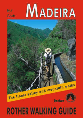 Madeira: The Finest Valley and Mountain Walks - ROTH.E4811