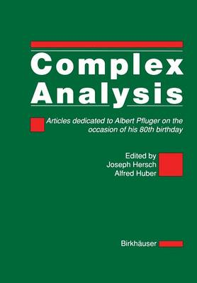 Complex Analysis: Articles dedicated to Albert Pfluger on the occasion of his 80th birthday