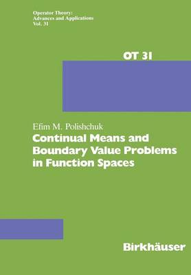 Continual Means and Boundary Value Problems in Function Spaces