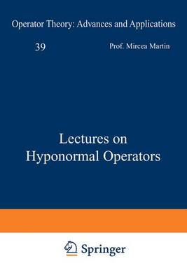 Lectures on Hyponormal Operators