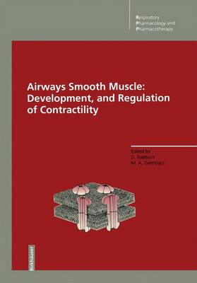 Airways Smooth Muscle: Development, and Regulation of Contractility