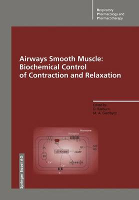 Airways Smooth Muscle: Biochemical Control of Contraction and Relaxation