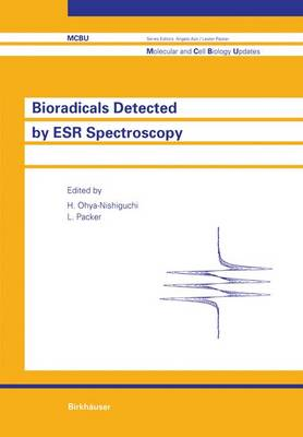 Bioradicals Detected by ESR Spectroscopy: 1st International Conference : Selected Papers