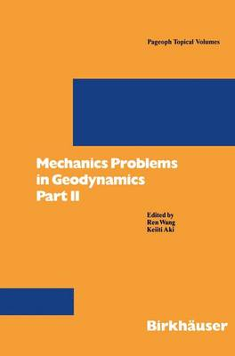 Mechanics Problems in Geodynamics Part II: Part II
