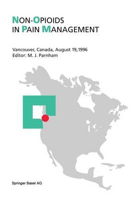 Non-Opioids in Pain Management: Vancouver, Canada, August 19, 1996