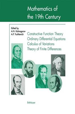 Mathematics of the 19th Century: Function Theory According to Chebyshev Ordinary Differential Equations Calculus of Variations Theory of Finite Differences