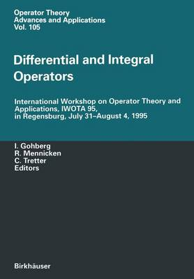 Differential and Integral Operators: International Workshop on Operator Theory and Applications, IWOTA 95, in Regensburg, July 31-August 4, 1995