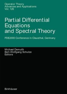 Partial Differential Equations and Spectral Theory
