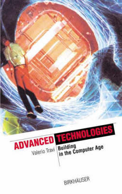 Advanced Technologies: Building in the Computer Age