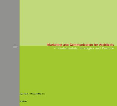 Marketing and Communication for Architects: Fundamentals, Strategies and Practice