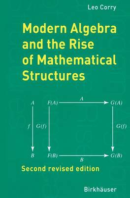 Modern Algebra and the Rise of Mathematical Structures