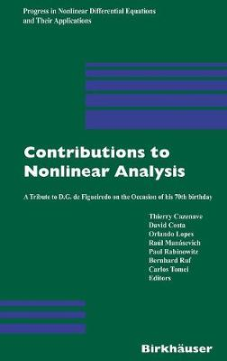 Contributions to Nonlinear Analysis: A Tribute to D.G. De Figueiredo on the Occasion of His 70th Birthday