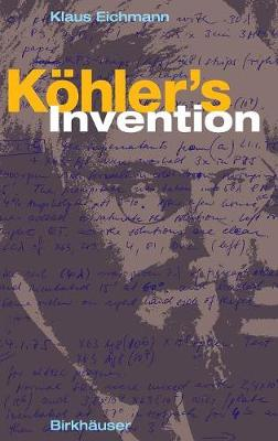 Koehler's Invention
