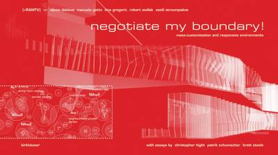 Negotiate my boundary!: Mass-customisation and responsive environments