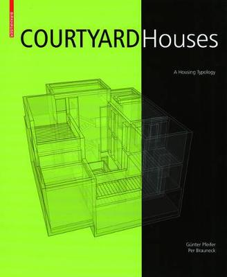 Courtyard Houses: A Housing Typology