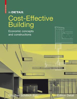 Cost-Effective Building: Economic concepts and constructions