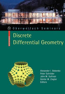 Discrete Differential Geometry: Discrete Differential Geometry Preliminary Entry 38