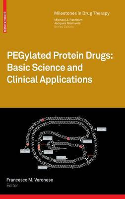 PEGylated Protein Drugs: Basic Science and Clinical Applications