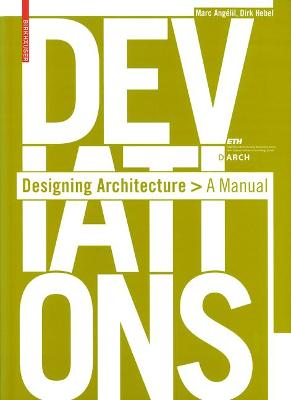 Deviations: Designing Architecture - A Manual