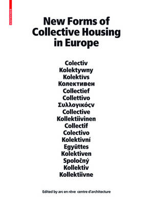 New Forms of Collective Housing in Europe