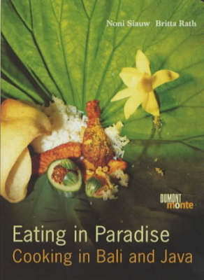 Eating in Paradise: Cooking in Bali and Java