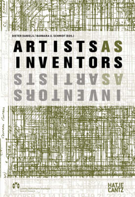 Artists as Inventors: Inventors as Artists
