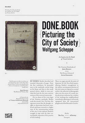 Done.Book: Picturing the City of Society an Inquiry into the Depth of Visual Archives the Venetian Notebooks of John Ruskin Versus the Picture Library of Alvio Gavagnin
