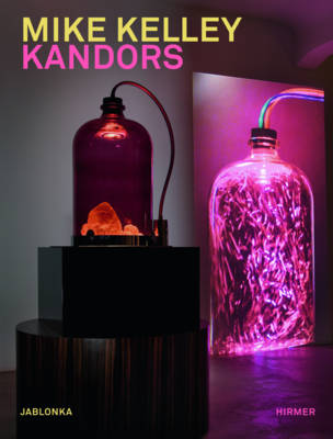 Mike Kelley: Kandors