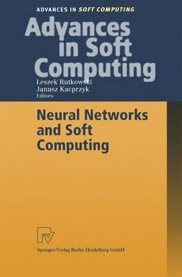 Neural Networks and Soft Computing: Proceedings of the Sixth International Conference on Neural Network and Soft Computing, Zakopane, Poland, June 11-15, 2002