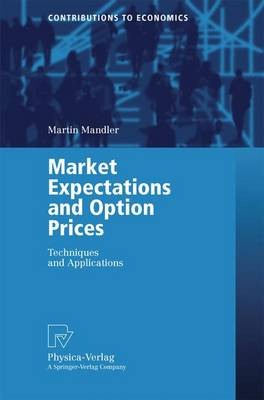 Market Expectations and Option Prices: Techniques and Applications