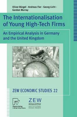 The Internationalisation of Young High-Tech Firms: An Empirical Analysis in Germany and the United Kingdom