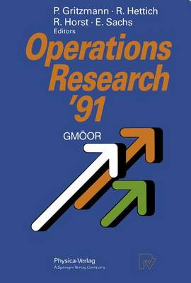 Operations Research '91: Extended Abstracts of the 16th Symposium on Operations Research held at the University of Trier at September 9-11, 1991