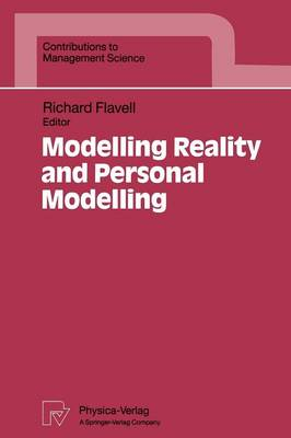 Modelling Reality and Personal Modelling