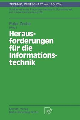 Herausforderungen Fur Die Informationstechnik: Internationale Konferenz in Dresden, 15. 17. Juni 1993