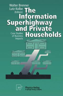 The Information Superhighway and Private Households: Case Studies of Business Impacts